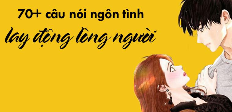 cau noi ngon tinh an tuong nhat lay dong long nguoi